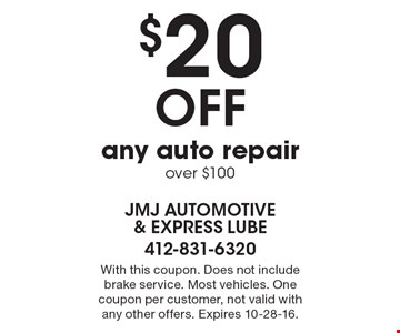 $20 Off any auto repair over $100. With this coupon. Does not include brake service. Most vehicles. One coupon per customer, not valid with any other offers. Expires 10-28-16.