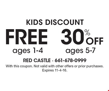 KIDS DISCOUNT Free ages 1-4, 30% Off ages 5-7. With this coupon. Not valid with other offers or prior purchases. Expires 11-4-16.