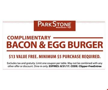 Complimentary Bacon & Egg Burger