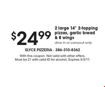 $24.99 2 large 14