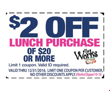 $2 off lunch purchase of $20 or more. Limit 1 coupon. Valid ID required. Valid through 12/31/16. Limit one coupon per customer. No other discounts apply.