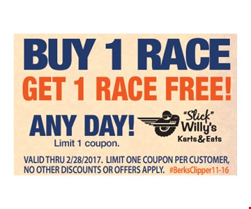 Free race. Buy 1 race, get another free. Any day. Limit 1 coupon. Expires 2/28/17.