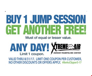Buy 1 jump session get another free! Must be of equal or lesser value. Exp. 8-31-17.