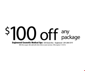 $100 off any package. With this coupon. Not valid with other offers or prior services. Offer expires 11-30-16.
