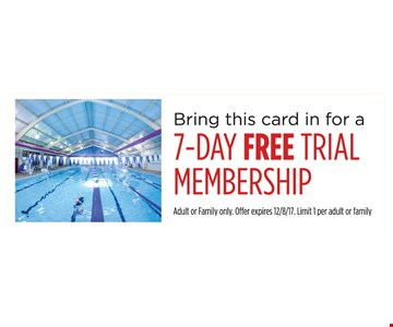 7 day free trial membership.