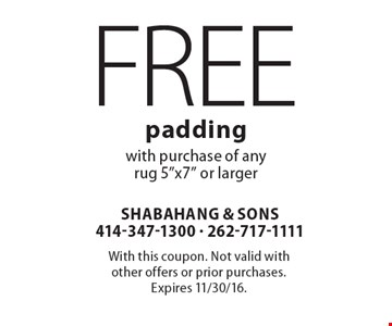 FREE padding with purchase of any rug 5