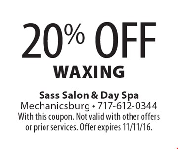 20% Off Waxing. With this coupon. Not valid with other offers or prior services. Offer expires 11/11/16.