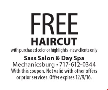 Free haircut with purchased color or highlights. New clients only. With this coupon. Not valid with other offers or prior services. Offer expires 12/9/16.