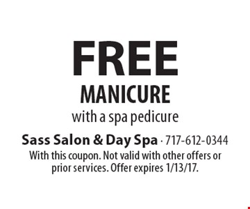 Free Manicure with a spa pedicure. With this coupon. Not valid with other offers or prior services. Offer expires 1/13/17.