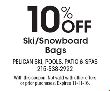 10% Off Ski/Snowboard Bags. With this coupon. Not valid with other offers or prior purchases. Expires 11-11-16.