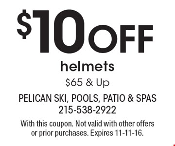 $10 Off helmets $65 & Up. With this coupon. Not valid with other offers or prior purchases. Expires 11-11-16.