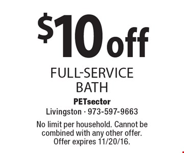 $10 off FULL-SERVICE Bath. No limit per household. Cannot be combined with any other offer. Offer expires 11/20/16.
