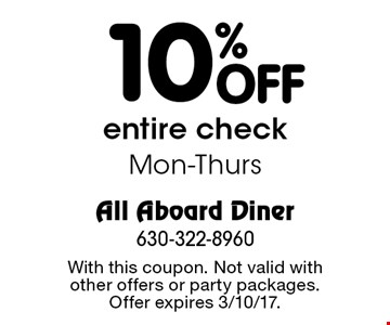 10% off entire check. Mon-Thurs. With this coupon. Not valid with other offers or party packages. Offer expires 3/10/17.
