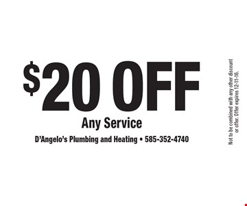 $20 Off Any Service. Not to be combined with any other discount or offer. Offer expires 12-11-16.