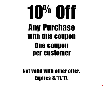 10% Off Any Purchase. with this coupon. One coupon per customer. Not valid with other offer. Expires 8/11/17.