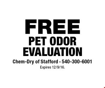 FREE Pet Odor Evaluation. Expires 12/9/16.