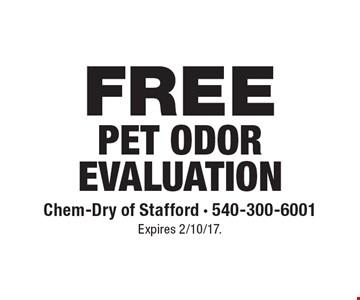 FREE Pet Odor Evaluation. Expires 2/10/17.