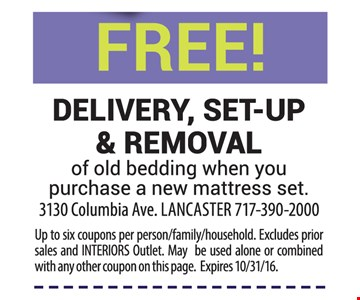 Free delivery, set-up and removal