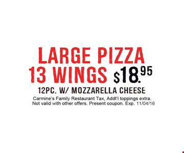 $18.95 large pizza and 13 wings