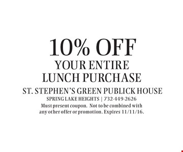 10% off your entire lunch purchase. Must present coupon.Not to be combined with any other offer or promotion. Expires 11/11/16.