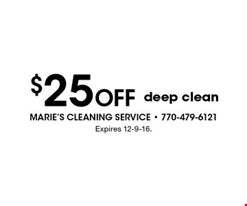 $25 OFF deep clean. Expires 12-9-16.