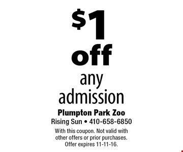 $1 off any admission. With this coupon. Not valid with other offers or prior purchases. Offer expires 11-11-16.