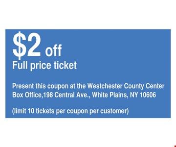 $2 off full price ticket