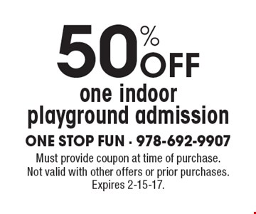 50% Off one indoor playground admission. Must provide coupon at time of purchase. Not valid with other offers or prior purchases. Expires 2-15-17.