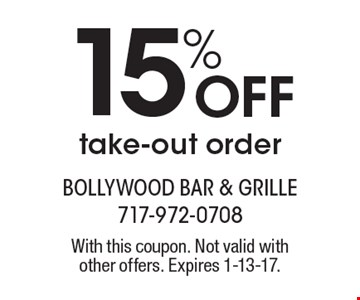 15% Off take-out order. With this coupon. Not valid withother offers. Expires 1-13-17.