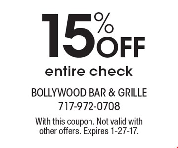 15% Off entire check. With this coupon. Not valid with other offers. Expires 1-27-17.