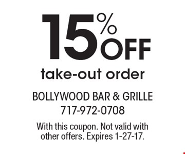 15% Off take-out order. With this coupon. Not valid with other offers. Expires 1-27-17.