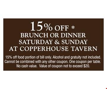 15% Off Brunch or Dinner, Saturday & Sunday