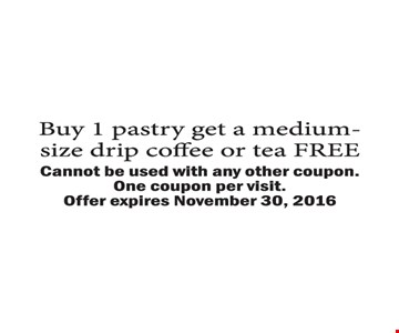 buy 1 pastry get a medium size drip coffee or tea free