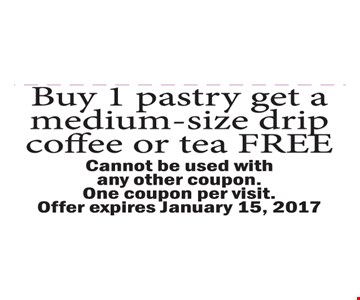 buy 1 pastry get a medium-size drip coffee or tea free