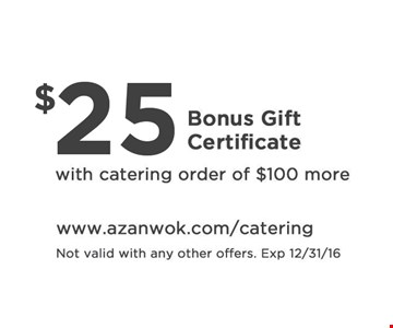 $25 gift certificate with purchase.