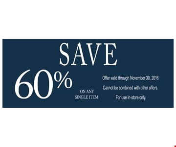 Save 60% on any single item.