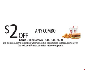 $2 OFF ANY COMBO. With this coupon. Cannot be combined with any other offer, discount or deal certificate. expires 6-9-17. Go to LocalFlavor.com for more coupons.