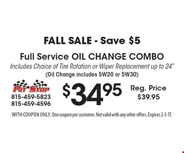 Fall Sale - Save $5! $34.95 Full Service Oil Change Combo - Includes Choice of Tire Rotation or Wiper Replacement - up to 24