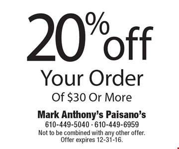 20% off Your Order Of $30 Or More. Not to be combined with any other offer. Offer expires 12-31-16.