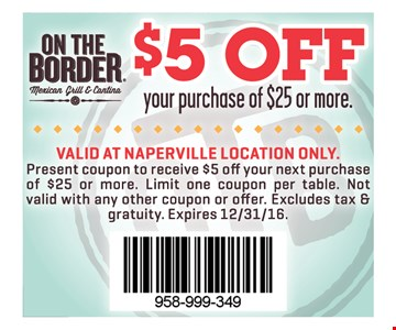 $5 off a purchase of $25 or more.