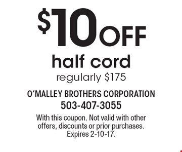 $10 Off half cord. Regularly $175. With this coupon. Not valid with other offers, discounts or prior purchases. Expires 2-10-17.