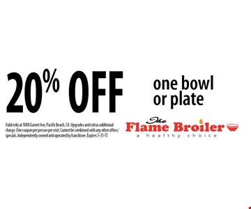 20% off one bowl or plate. Valid only at 1088 Garnet Ave, Pacific Beach, CA. Upgrades and extras additional charge. One coupon per person per visit. Cannot be combined with any other offers/specials. Independently owned and operated by franchisee. Expires 5-31-17.