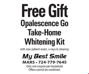 Free Opalesence Go Take-Home Whitening Kit. With new patient exam, x-rays & cleaning. Only one coupon per household. Offers cannot be combined.
