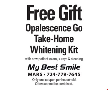 Free Opalesence Go Take-Home Whitening Kit with new patient exam, x-rays & cleaning. Only one coupon per household. Offers cannot be combined.