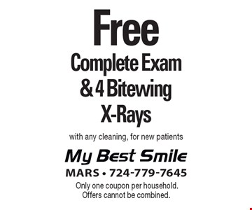 Free Complete Exam & 4 Bitewing X-Rays with any cleaning, for new patients. Only one coupon per household. Offers cannot be combined.