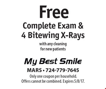Free Complete Exam & 4 Bitewing X-Rays with any cleaning for new patients. Only one coupon per household. Offers cannot be combined. Expires 5/8/17.