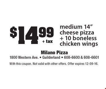 $14.99 + tax medium 14