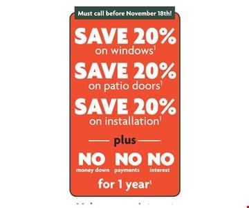 Save 20% on Windows, Patio Doors and Installation.