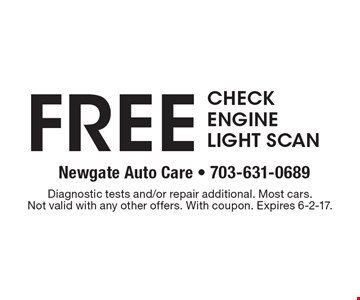 Free check engine light scan. Diagnostic tests and/or repair additional. Most cars.Not valid with any other offers. With coupon. Expires 6-2-17.