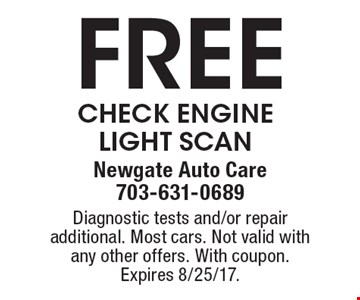 Free Check Engine Light Scan. Diagnostic tests and/or repair additional. Most cars. Not valid with any other offers. With coupon. Expires 8/25/17.